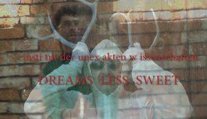 Dreams Less Sweet Bakaliko Graz